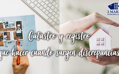 CATASTRO Y REGISTRO: QUÉ HACER CUANDO HAY DISCREPANCIA